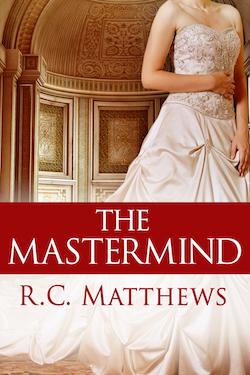 The Mastermind by R.C. Matthews