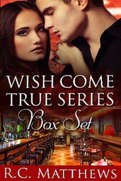 Wish Come True Boxed Set by R.C. Matthews